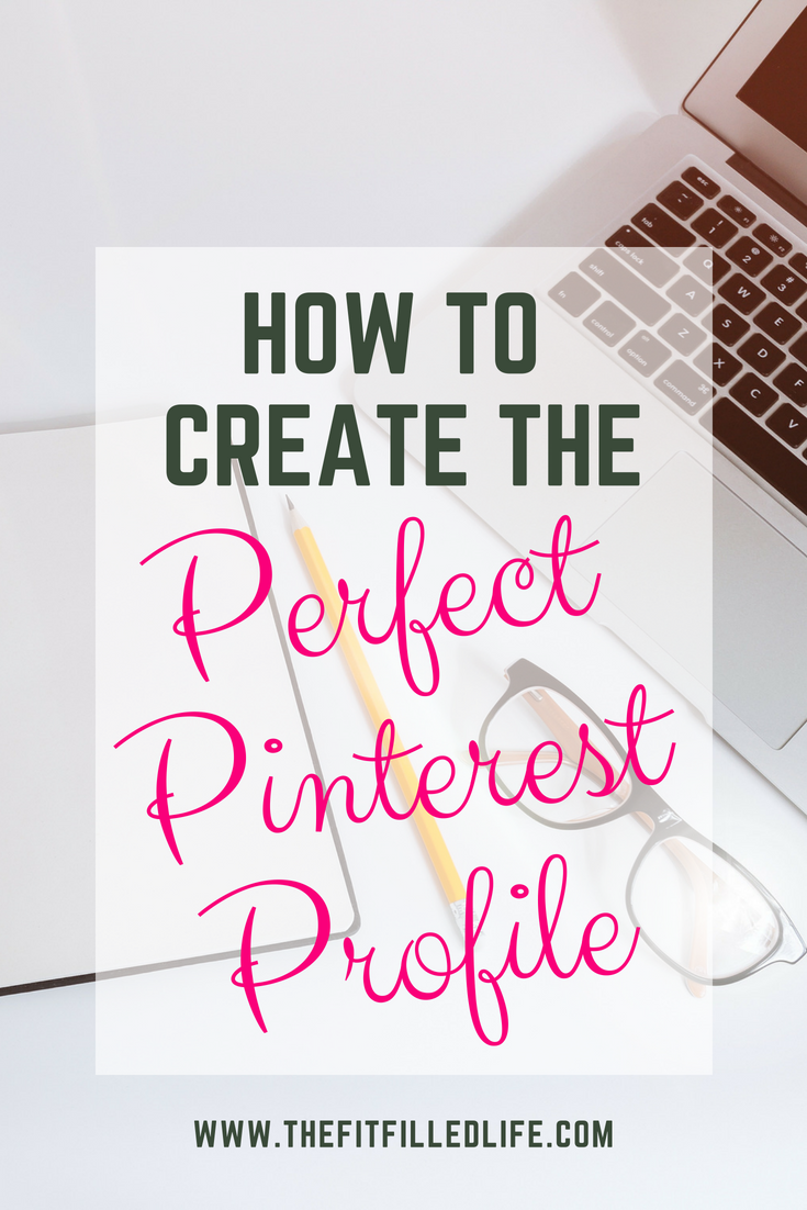 How to Create the Perfect Pinterest Profile (1)