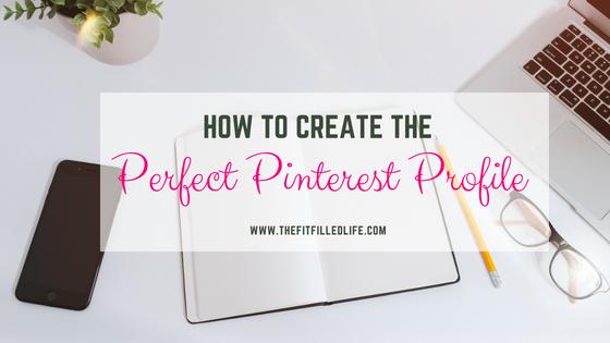 Create the Perfect Pinterest Profile
