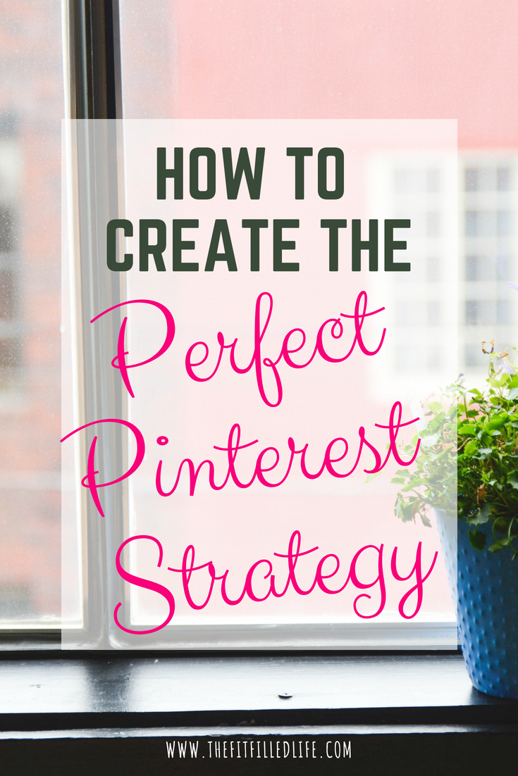 Create the perfect Pinterest Strategy to ensure that you are making the most of this awesome platform to increase your blog or website traffic!