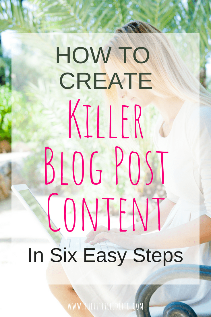 Create Killer Content for Your Blog in six easy steps to make sure that you have a strong foundation in place before implementing any social media strategy.